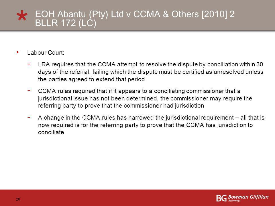 EOH Abantu (Pty) Ltd v CCMA & Others [2010] 2 BLLR 172 (LC)